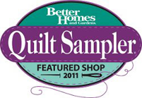 Better Homes & Garden Quilt Sampler Featured Shop 2011